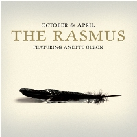 The Rasmus October & April