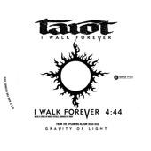 """Tarot """"I Walk Forever"""""""